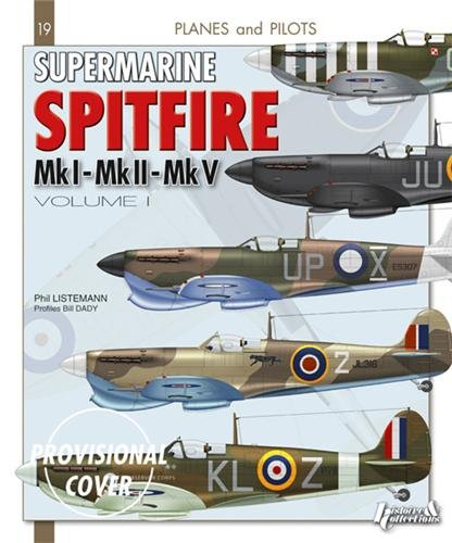 9782352503439: Supermarine Spitfire: Volume 1 (Planes and Pilots)