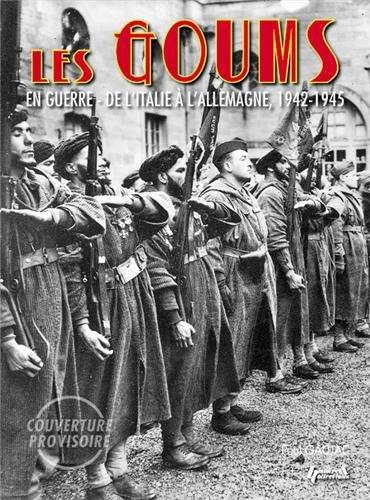 9782352503453: Les Goums 1941-1945