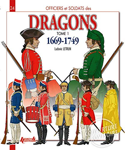 9782352503545: 1: French Dragoons (Officers & Soldiers)