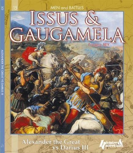 9782352503767: Issus & Gaugamela: Alexander the Great vs Darius III (Men and Battles)