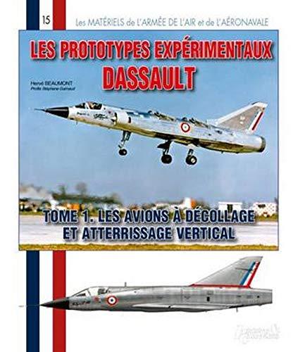 9782352504283: Les Prototypes Dassault: A Decollage Vertical (Armee de l'Air Francaise) (French Edition)