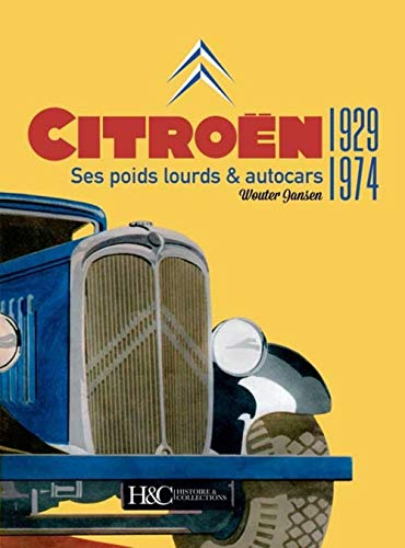9782352504405: Citroen: ses camions et ses cars 1929-1974 (French Edition)
