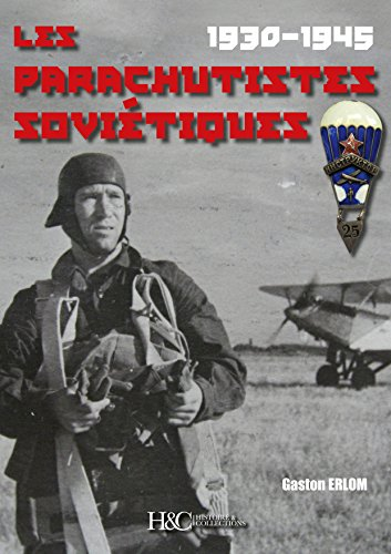 9782352504443: The Soviet Paratroopers, 1930-1945