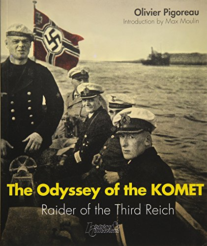 9782352504559: The Odyssey of the Komet: Raider of the Third Reich