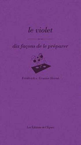9782352550051: Le violet : Dix façons de le préparer