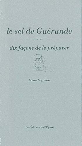 9782352550709: Le sel de Guerande (French Edition)