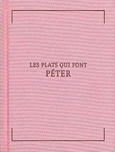 9782352550976: Les plats qui font peter (French Edition)