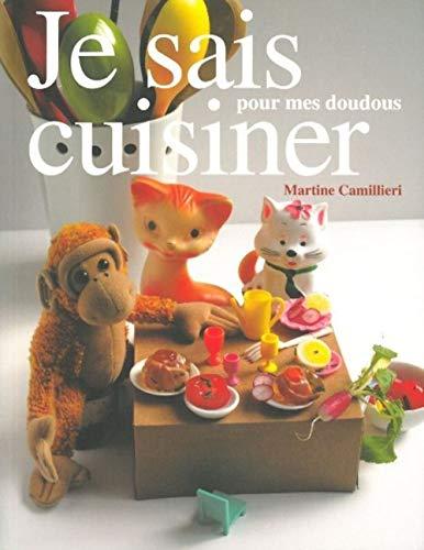 Je sais cuisiner pour mes doudous (French Edition)