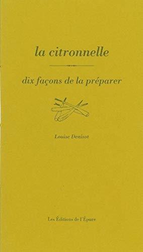 CITRONNELLE -LA-: DENISOT LOUISE