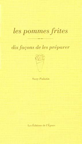 9782352551812: DIX FACONS DE PREPARER; la frite