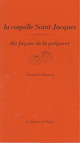 9782352552185: La coquille Saint-Jacques : Dix façons de la préparer