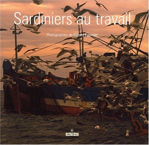 Sardiniers au travail: Gérard Fournier