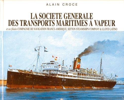 9782352610427: Ste Generale des Transports Maritimes a Vapeur (French Edition)