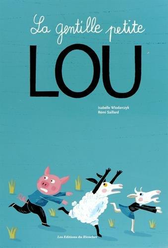 9782352630968: La gentille petite Lou