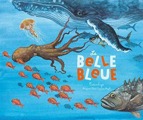 9782352631248: La belle bleue : Océanologie