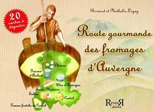 9782352650058: Route gourmande des fromages d'Auvergne