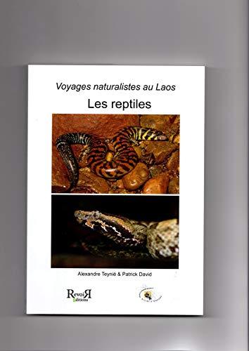9782352650331: voyages naturalistes au laos - les reptiles