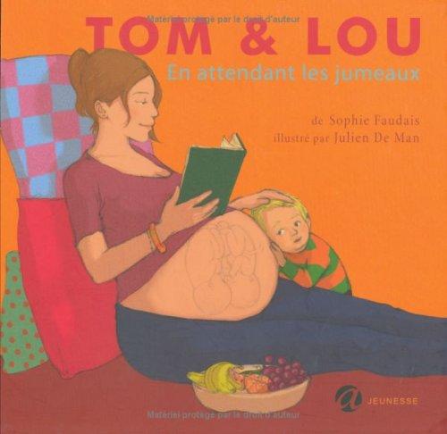 9782352660026: Tom & Lou, Tome 1 : En attendant les jumeaux