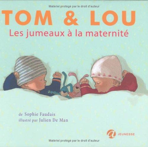 9782352660071: Tom et Lou : Les jumeaux à la maternité