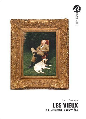 Les vieux - Histoire muette du 3ème: Luc Choquer