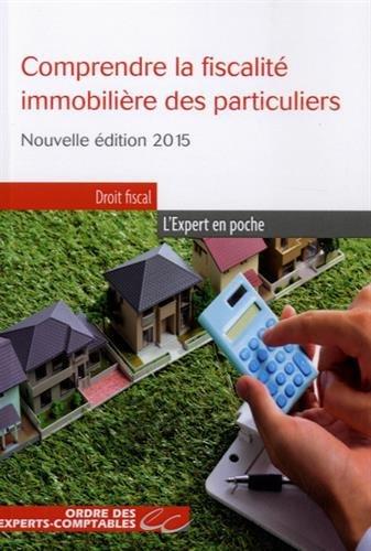 9782352674290: Comprendre la fiscalité immobilière des particuliers 2015