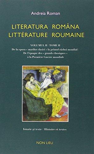 9782352700838: Literatura româna / litterature roumaine : Tome 2, De l'époque des