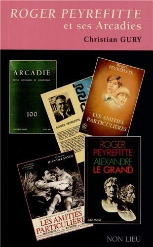 9782352701415: Roger Peyrefitte et ses Arcadies (French Edition)