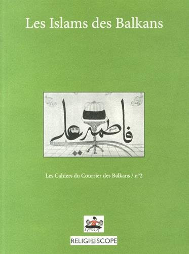 Islams des balkans: Jean-Arnault Dérens; Laurent