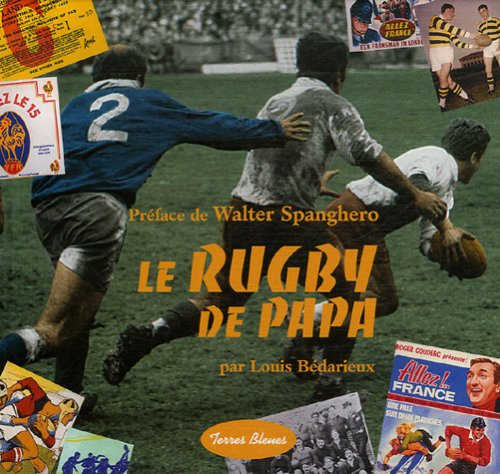 9782352710110: Le rugby de Papa (French Edition)