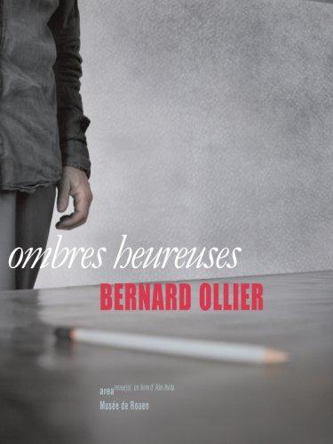 Ombres Heureuses - Bernard Ollier: Jean-Marie Delassus &