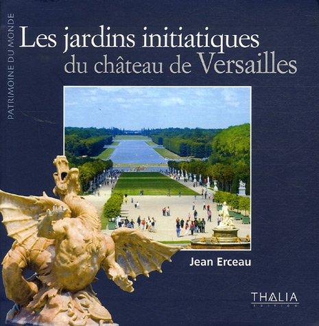 9782352780168: Les jardins initiatiques de Versailles
