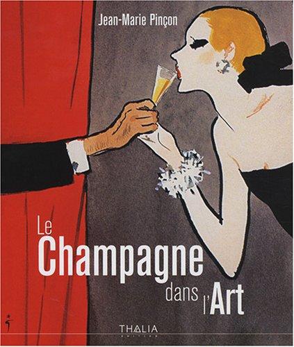 9782352780236: Le Champagne dans l'Art (French Edition)