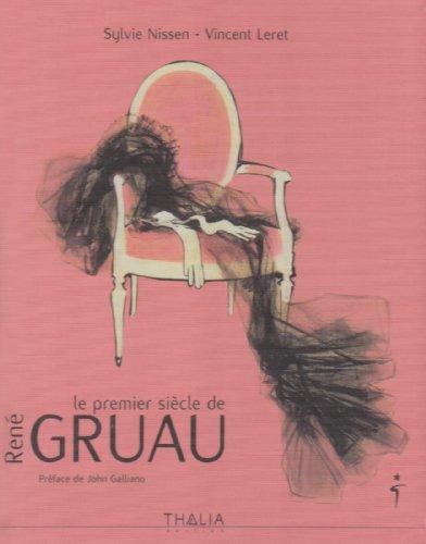 9782352780588: Le premier siècle de René Gruau