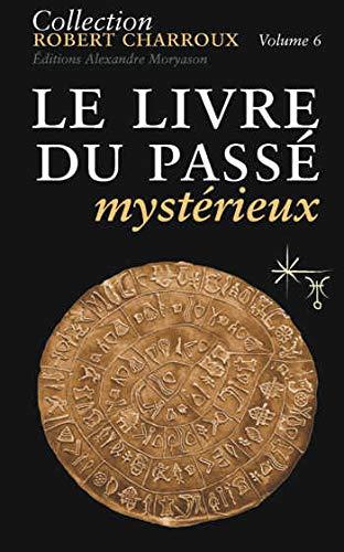 9782352800101: Le livre du passé mystérieux