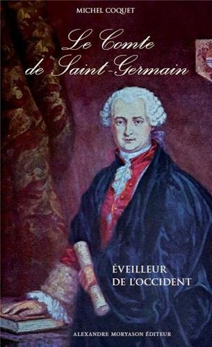 9782352800132: Le Comte de Saint Germain : Eveilleur de l'Occident