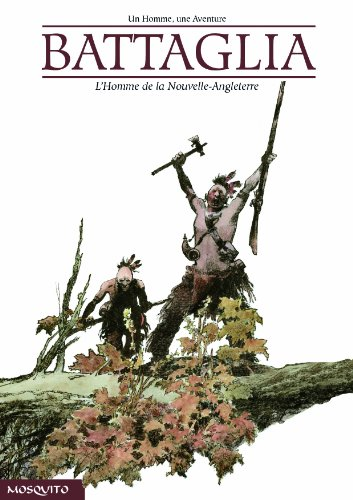 L'Homme de la nouvelle-angleterre (French Edition) (2352830192) by Dino Battaglia