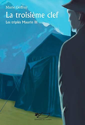 9782352840602: La Troisieme Clef