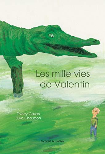 9782352840701: Les mille vies de Valentin