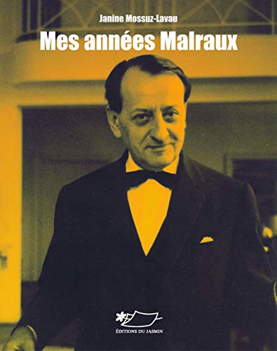 9782352840923: Mes Annees Malraux