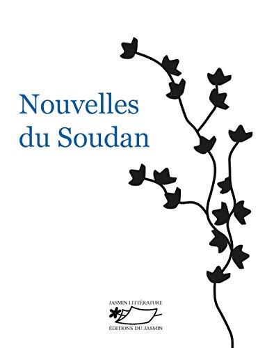 9782352842156: Nouvelles du Soudan
