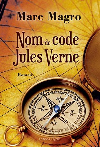 9782352850779: Nom de code Jules Verne (French Edition)