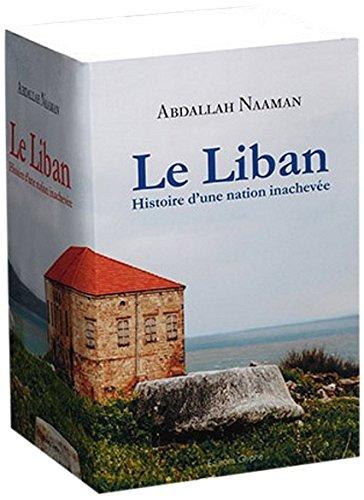 9782352850939: Le Liban : Histoire d'une nation inachevée