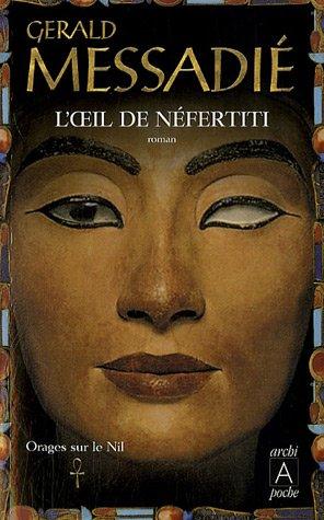 9782352870241: Orages sur le Nil, Tome 1 : L'oeil de Néfertiti