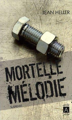 9782352870258: Mortelle Mélodie