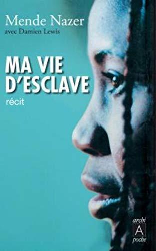 9782352870623: MA Vie D'Esclave (French Edition)