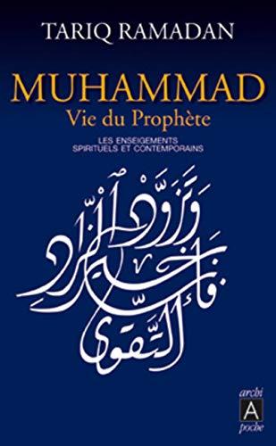 9782352870975: Muhammad, vie du prophète - Les enseignements spirituels et contemporains