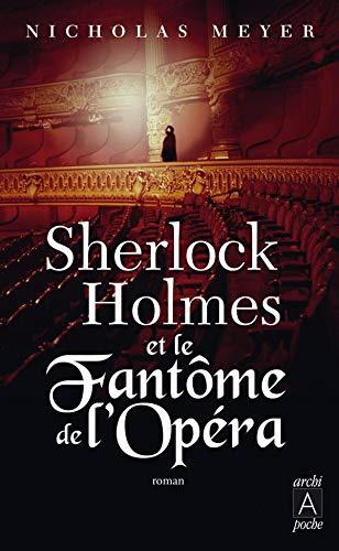 9782352871279: Sherlock Holmes et le Fantôme de l'Opéra (French Edition)