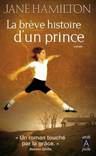 9782352871576: La brève histoire d'un prince (French Edition)