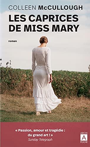 9782352872184: Les caprices de Miss Mary (Romans étrangers)