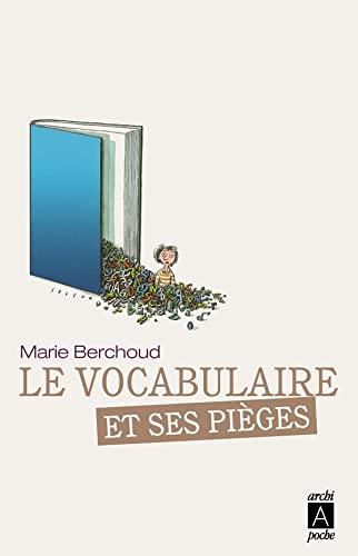 9782352872405: Le Francais ET Ses Pieges: Le Vocabulaire ET Ses Pieges (French Edition)